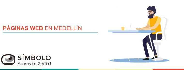 Agencia de páginas web en Medellín: una empresa aliada para el futuro