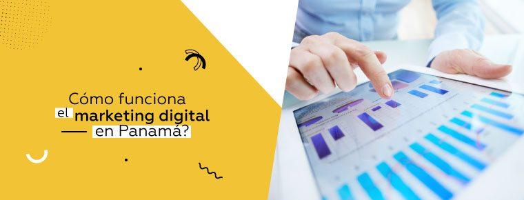 Las oportunidades del marketing digital en Panamá